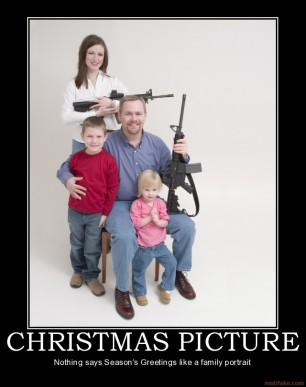 christmas-picture-christmas-guns-family-demotivational-poster-1229891899